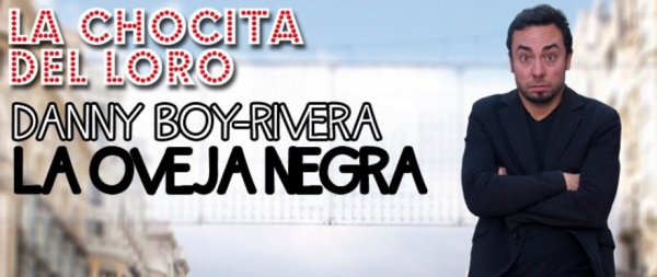 Go to event: DANNY BOY-RIVERA - La oveja negra